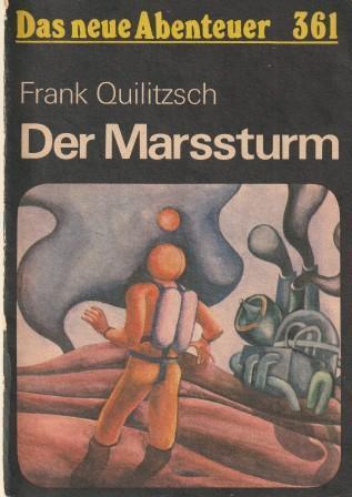 Der Marssturm.: Quilitzsch, Frank