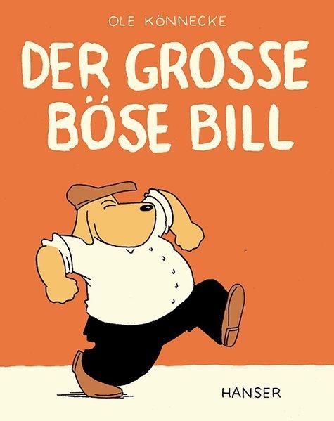 Der große böse Bill - Könnecke, Ole und Ole Könnecke