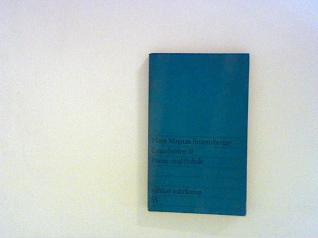 Einzelheiten II: Poesie und Politik: Enzensberger, Hans Magnus:
