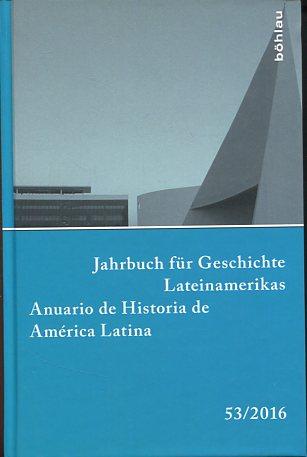 Jahrbuch für Geschichte Lateinamerikas - 53/2016 -: Duve, Thomas (Hrsg.),