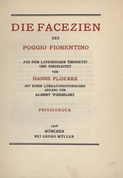 Die Facezien des Poggio Fiorentino. Aus dem: Poggio Fiorentino (Bracciolini,