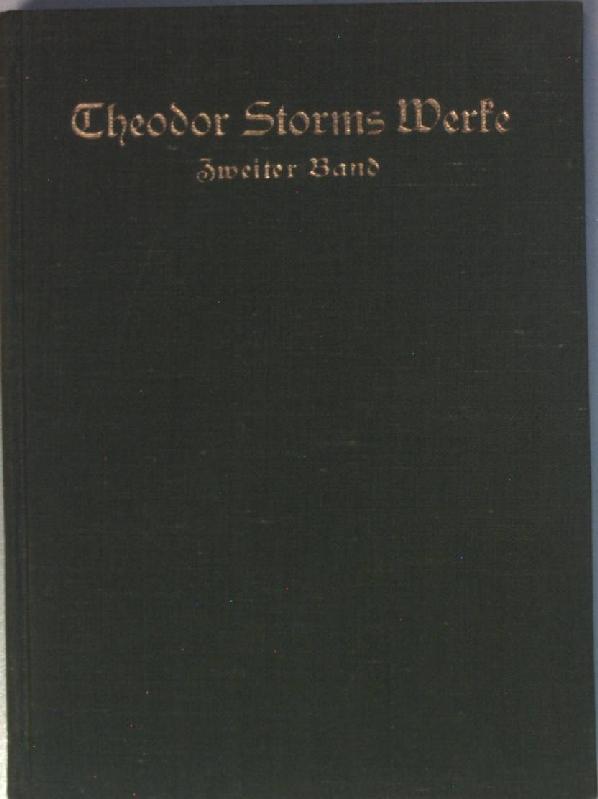 Theodor Storms Werke: 2. BAND: In St.: Lindner, Karl: