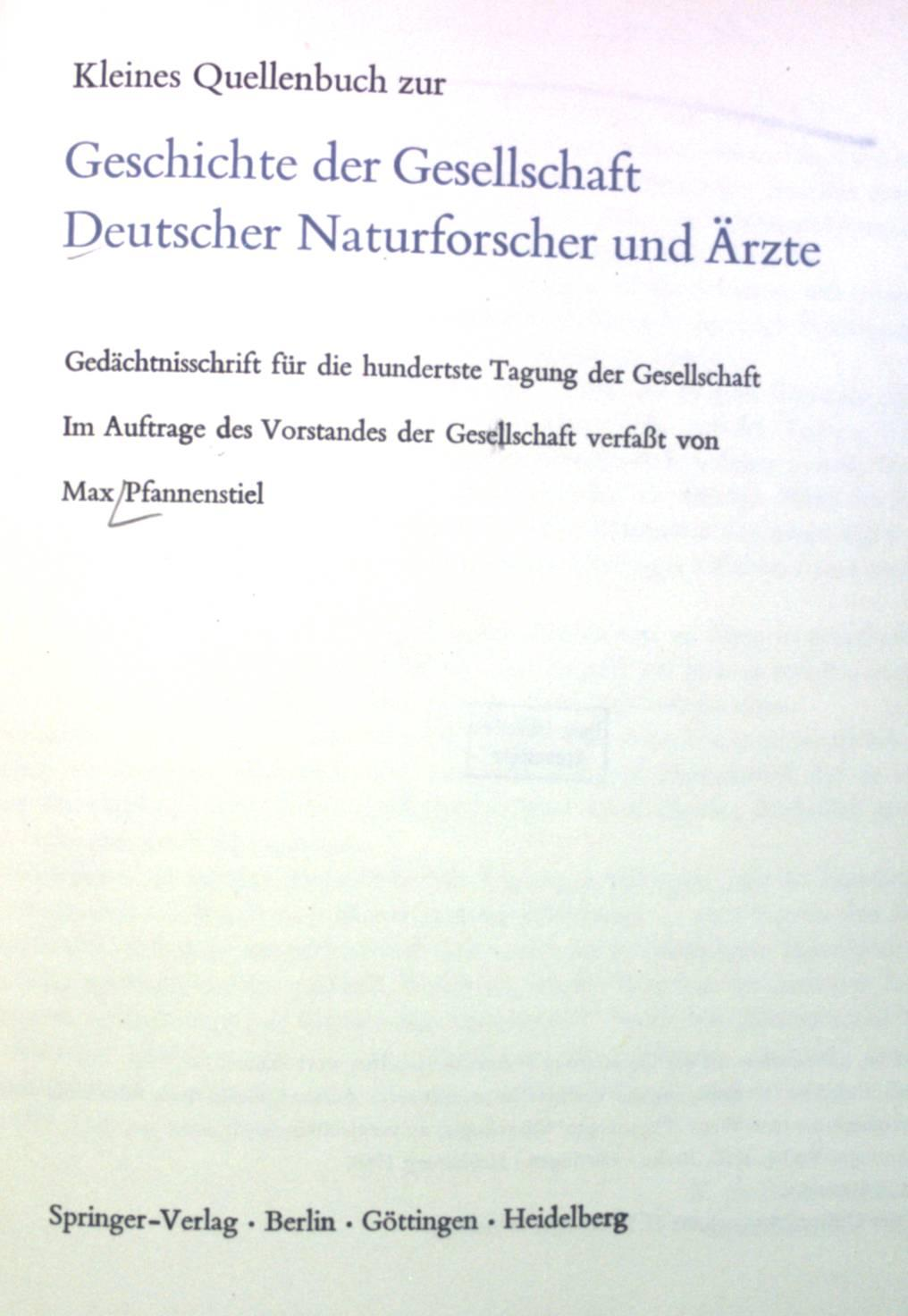 Kleines Quellenbuch zur Geschichte der Gesellschaft Deutscher: Pfannenstiel, Max: