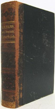 Lateinisch- deutsches und deutsch-lateinisches Handwörterbuch zum Gebrauch: Mühlmann s, G.: