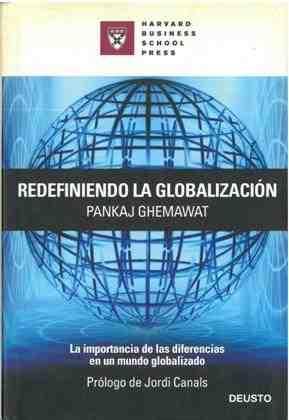 Redefiniendo la globalización - Pankaj Ghemawat
