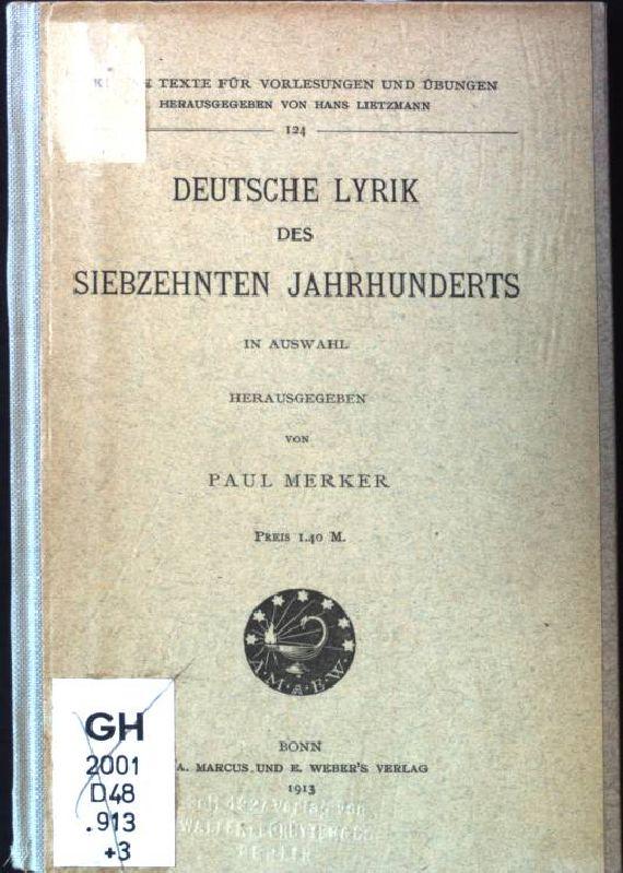 Deutsche Lyrik des Siebzehnten Jahrhunderts in Auswahl.: Merker, Paul: