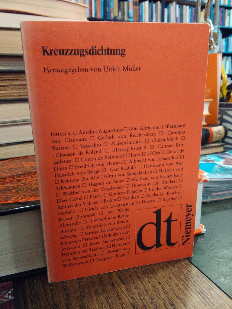 Kreuzzugsdichtung.: Müller, Ulrich (Hrsg.):