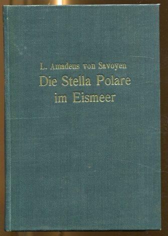 Die Stella Polare im Eismeer - Erste: Savoyen, Ludwig Amadeus