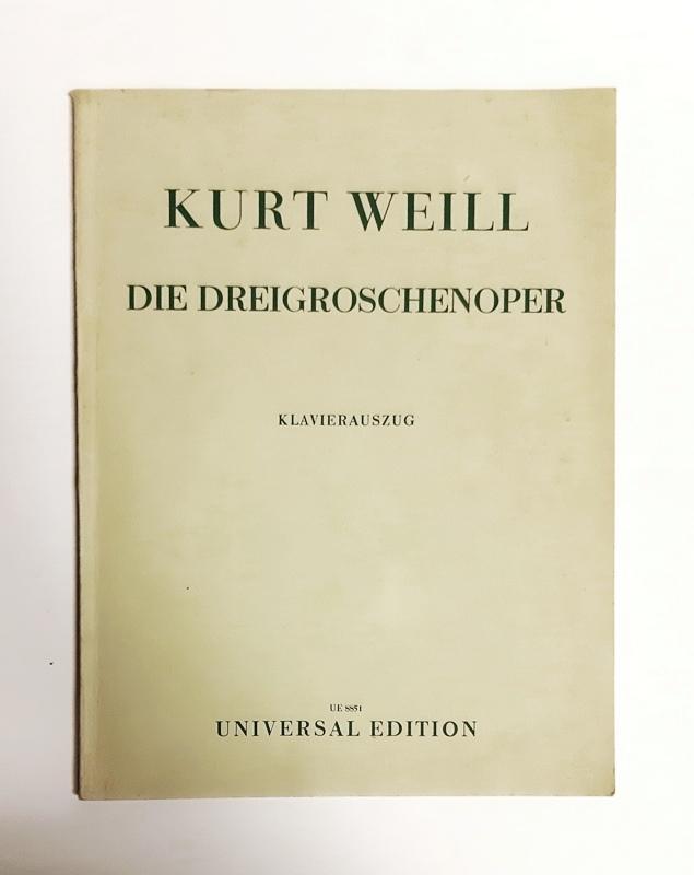 Die Dreigroschenoper (The Beggar s Opera). Ein: Weill, Kurt /