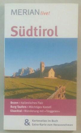 MERIAN live! Südtirol. - Kaiser, Friederike