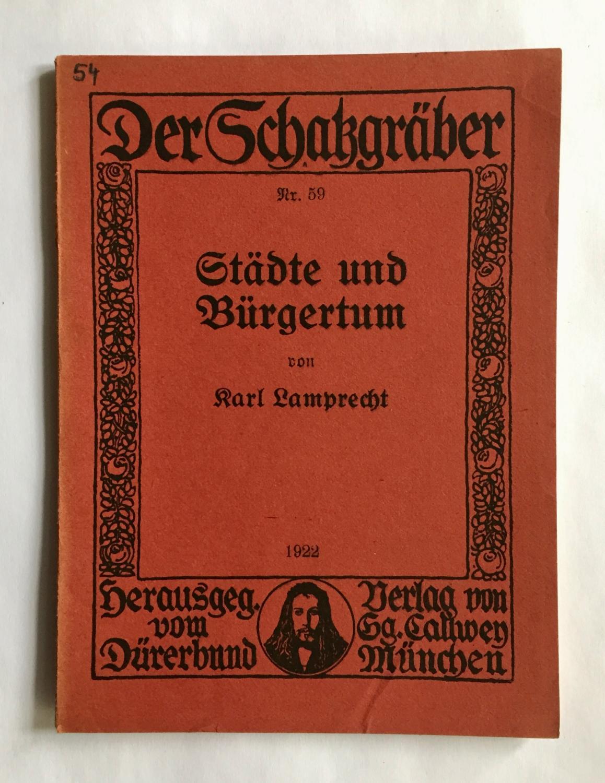 Städte und Bürgertum im Mittelalter.: Lamprecht, Karl.