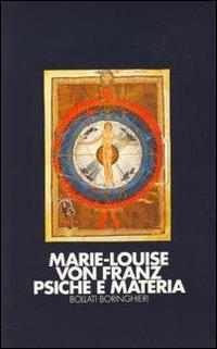 Psiche e materia - Marie-Louise von Franz