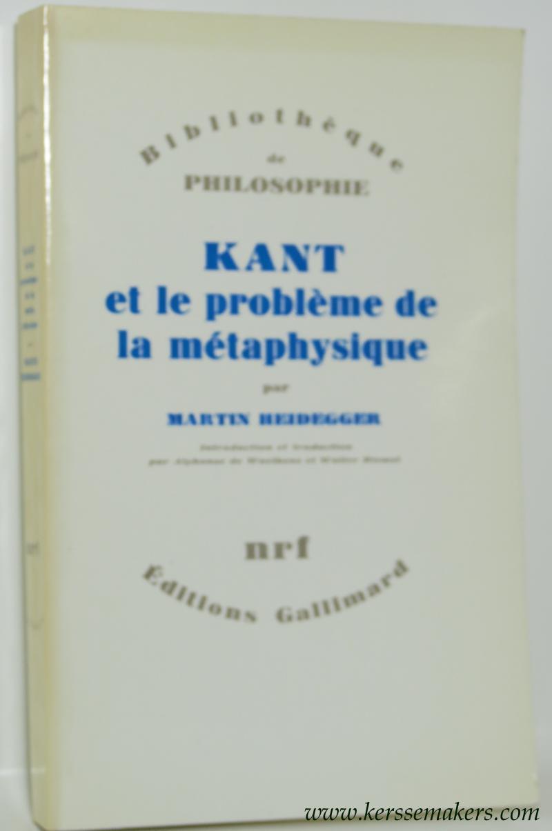 Kant et le problème de la métaphysique.: SCHELLING, F. W.