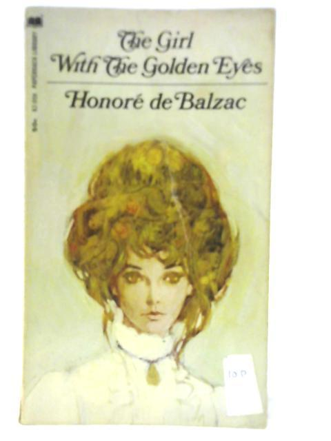 The Girl with the Golden Eyes: Honore de Balzac
