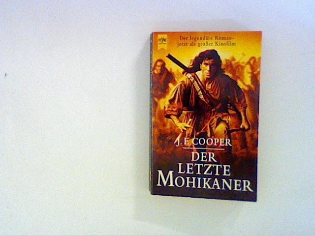 Der letzte Mohikaner: Cooper, James Fenimore: