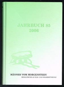 Jahrbuch 85 (2006). -: Männer vom Morgenstern.