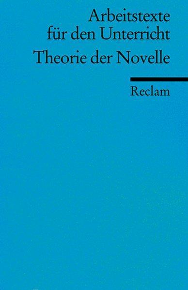 Theorie der Novelle: (Arbeitstexte für den Unterricht) - Hrsg) Krämer, Herbert