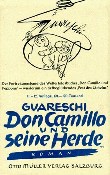Don Camillo und seine Herde: Roman - Guareschi, Giovannino