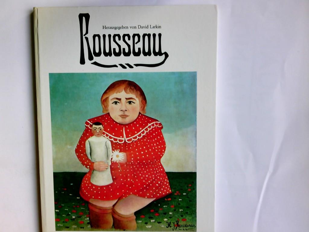 Rousseau. hrsg. von David Larkin. Angaben zu: Rousseau, Henri: