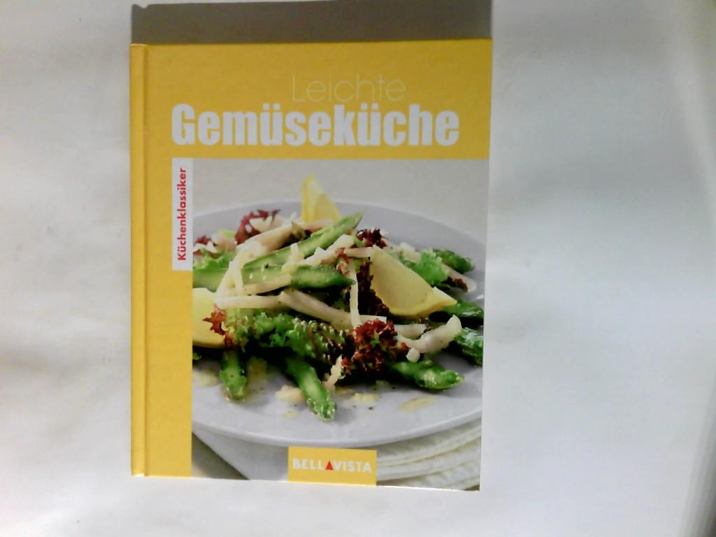 Leichte Gemüseküche: ohne, Autorenangabe: