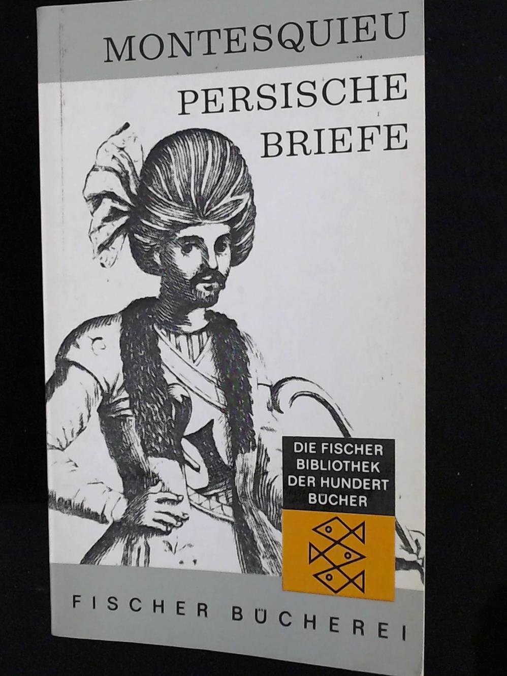 Persische Briefe,: Montesquieu; Herbert Dieckmann;