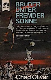 Brüder unter fremder Sonne : Utopischer Roman.: Chad und Werner