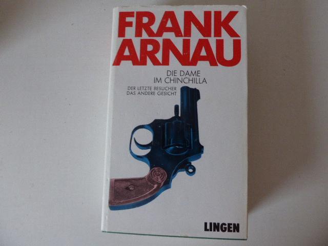 Die Dame im Chinchilla / Der letzte: Frank Arnau