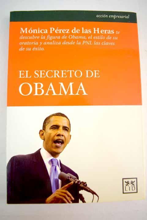 El secreto de Obama - Pérez de las Heras, Mónica