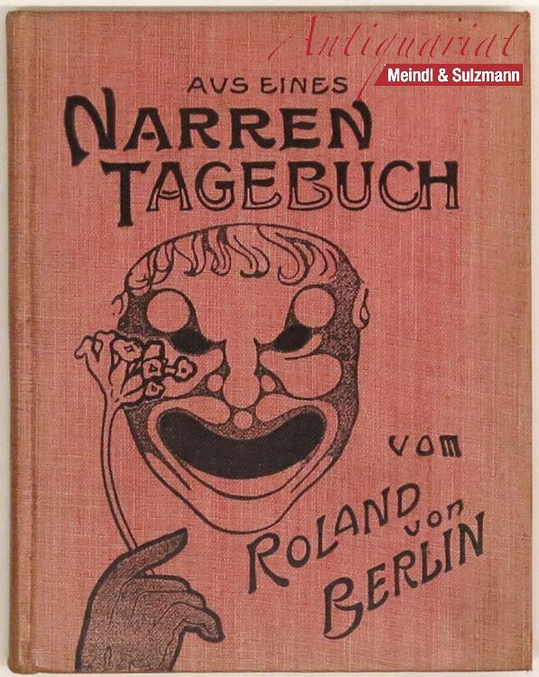 Aus eines Narren Tagebuch. Mit Bildern von: Roland von Berlin