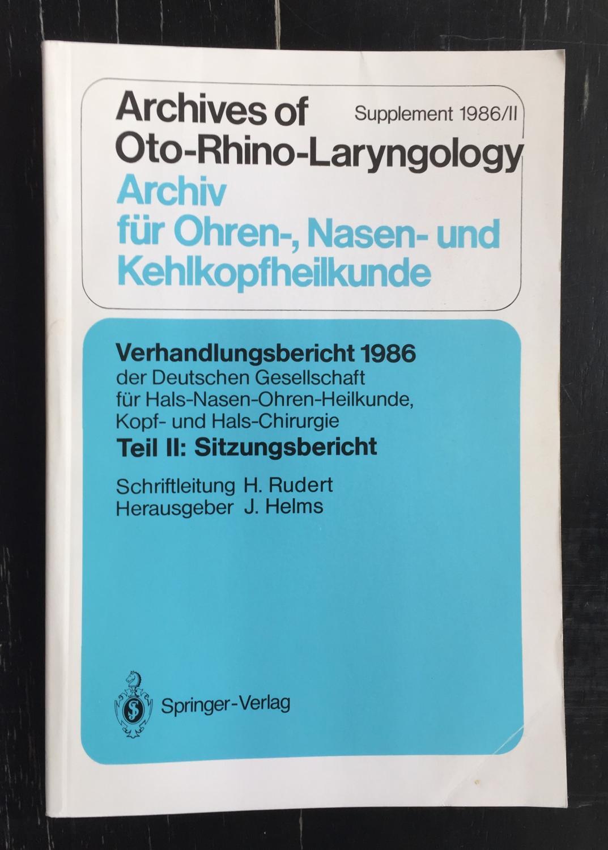 Verhandlungsbericht 1986 der Deutschen Gesellschaft für Hals-Nasen-Ohren-Heilkunde,: Rudert, Heinrich (Schriftl.).