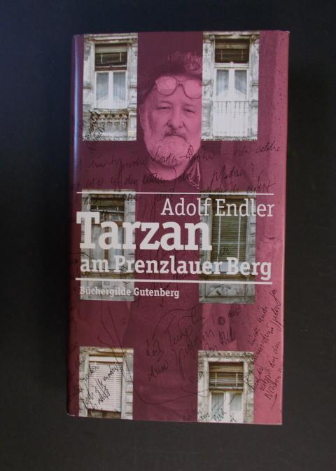 Tarzan am Prenzlauer Berg - Sudelblätter 1981-1983: Endler, Adolf