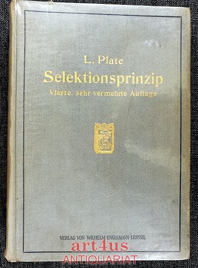 Selektionsprinzip und Probleme der Artbildung : Ein: Plate, Ludwig: