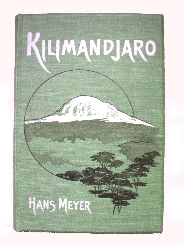 Der Kilimandjaro.: Meyer, Hans :