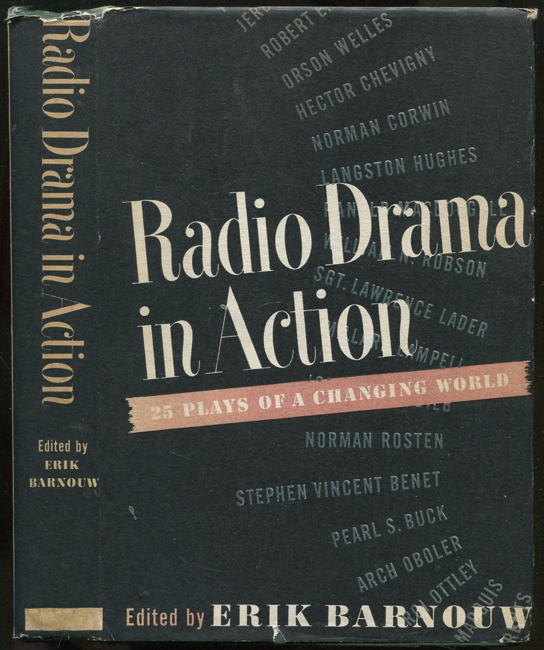 Radio Drama in Action: Twenty-Five Plays of: BARNOUW, Erik, edited
