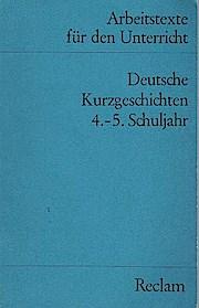 Deutsche Kurzgeschichten; Teil: [1]. - Volker Deutsch