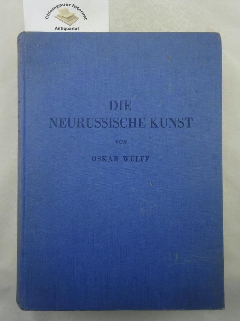 Die neurussische Kunst im Rahmen der Kulturentwicklung: Wulff, Oskar: