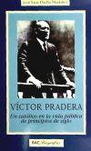 Víctor Pradera. Un católico en la vida pública de principios de siglo - José Luis Orella Martínez