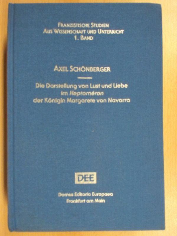 Die Darstellung von Lust und Liebe im: Schönberger, Axel: