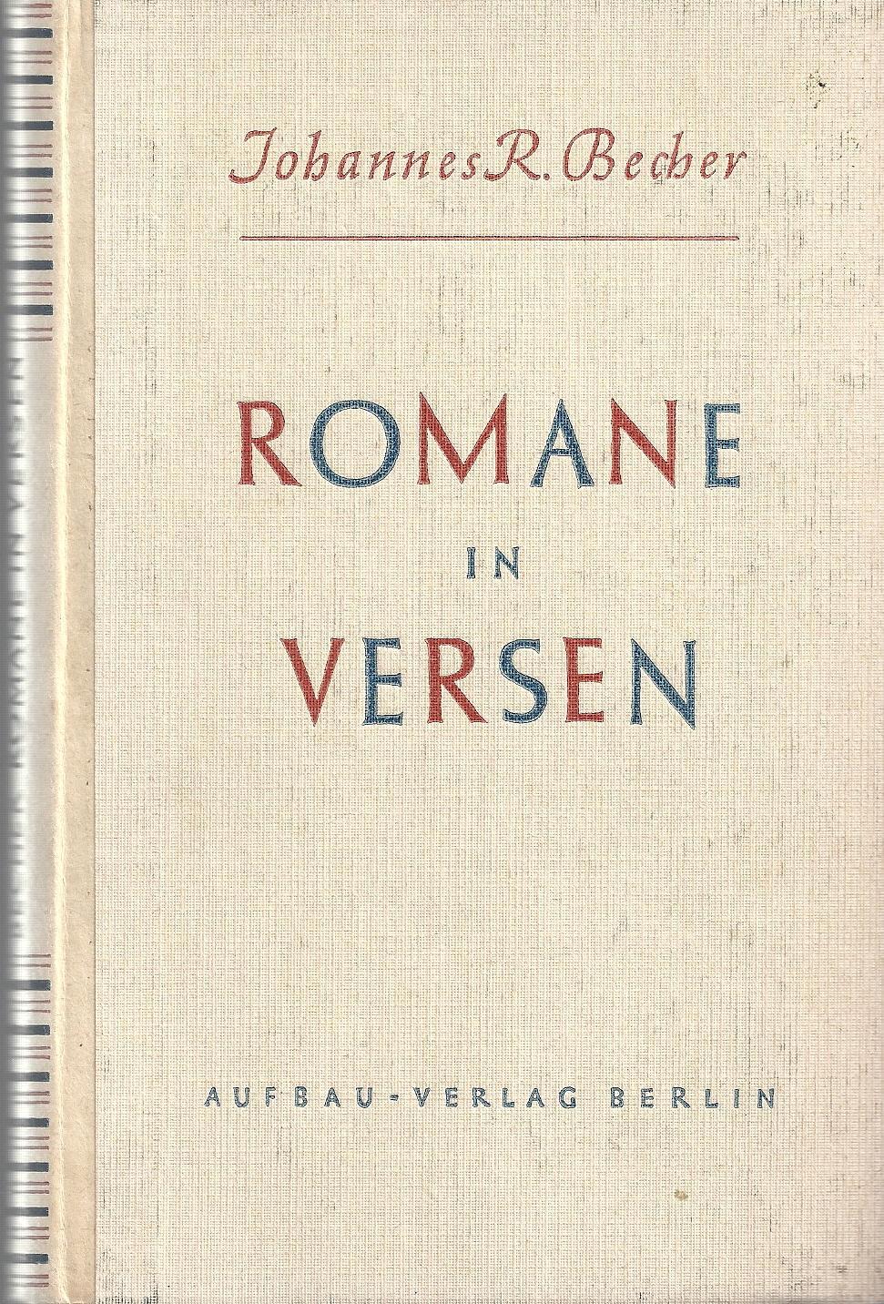 Romane in Versen; Erstausgabe 1946 - EA: Becher,Johannes R.
