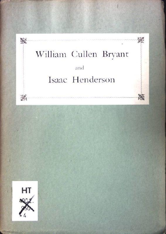 William Cullen Bryant and Isaac Henderson: New: Hornberger, Theodor: