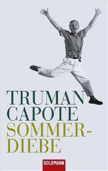 Sommerdiebe: Capote, Truman: