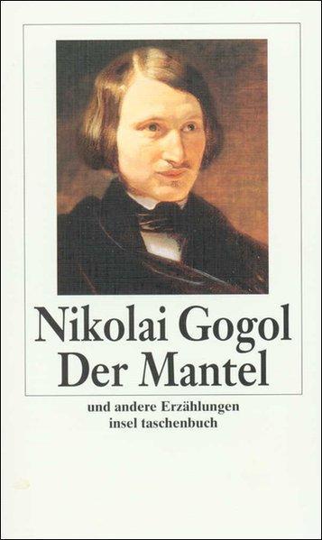Der Mantel: Und andere Erzählungen (insel taschenbuch): Gogol, Nikolai: