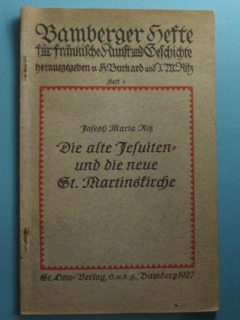 Die alte Jesuiten- un die neue St.: Ritz, Joseph Maria