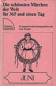 Die schönsten Märchen der Welt für 365 und einen Tag; Teil: Juni.