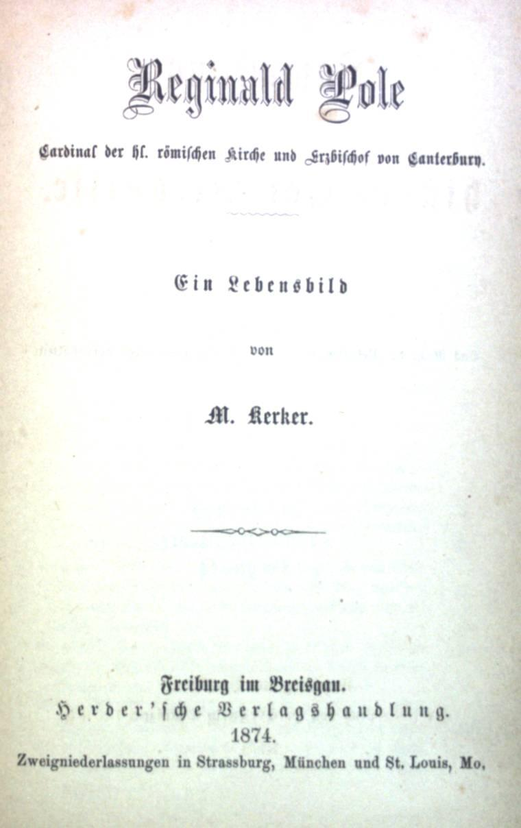 Reginald Pole: Cardinal der hl. römischen Kirche: Kerker, M: