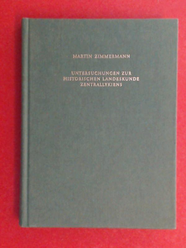 Untersuchungen zur historischen Landeskunde Zentrallykiens. Band 42 aus der Reihe