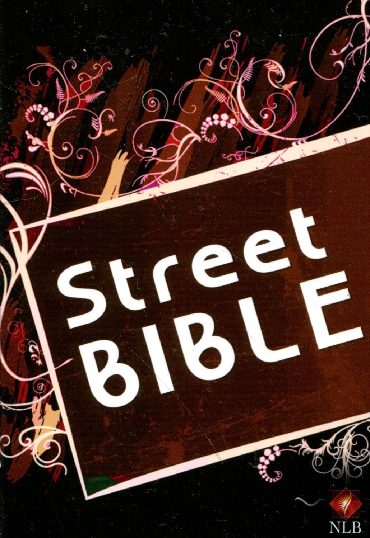 Street Bible: Jugendbibel Neues Testament mit ausgewählten Psalmen. Bibeltext: Neues Leben. Die Bibel 2002 und 2006 SCM R. Brockhaus im SCM-Verlag GmbH & Co.KG., Witten