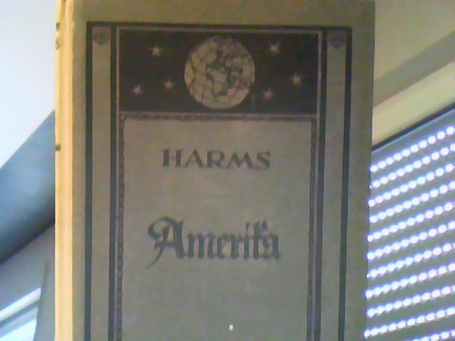 Harms Erdkunde in entwickelnder, anschaulicher Darstellung: III.: Harms, H.: