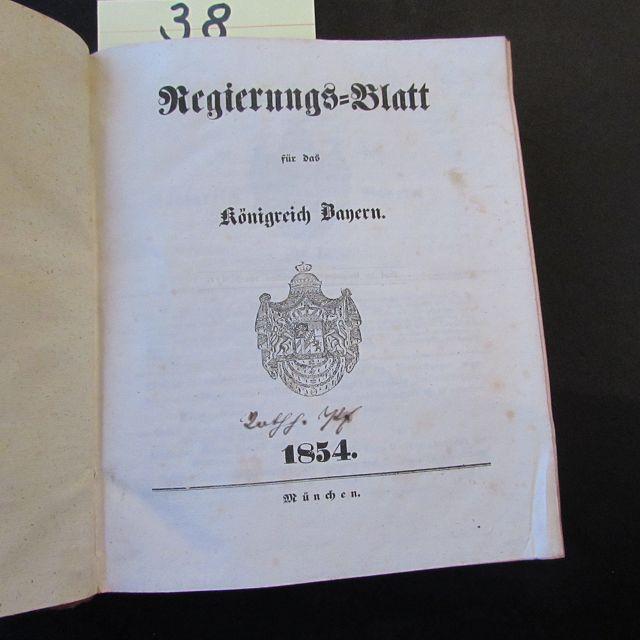 Regierungs-Blatt für das Königreich Bayern: Königreich Bayern: