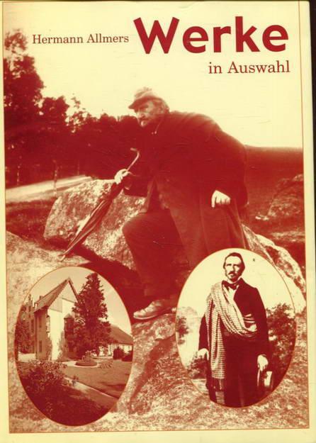 Hermann Allmers. Werke in Auswahl: Allmers, Hermann